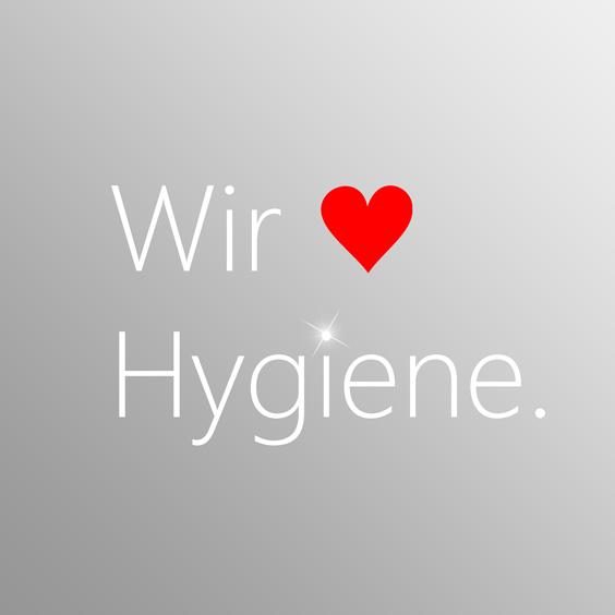 Wir lieben Hygiene